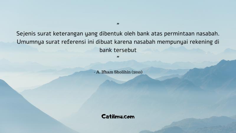 Pengertian Surat Referensi Bank